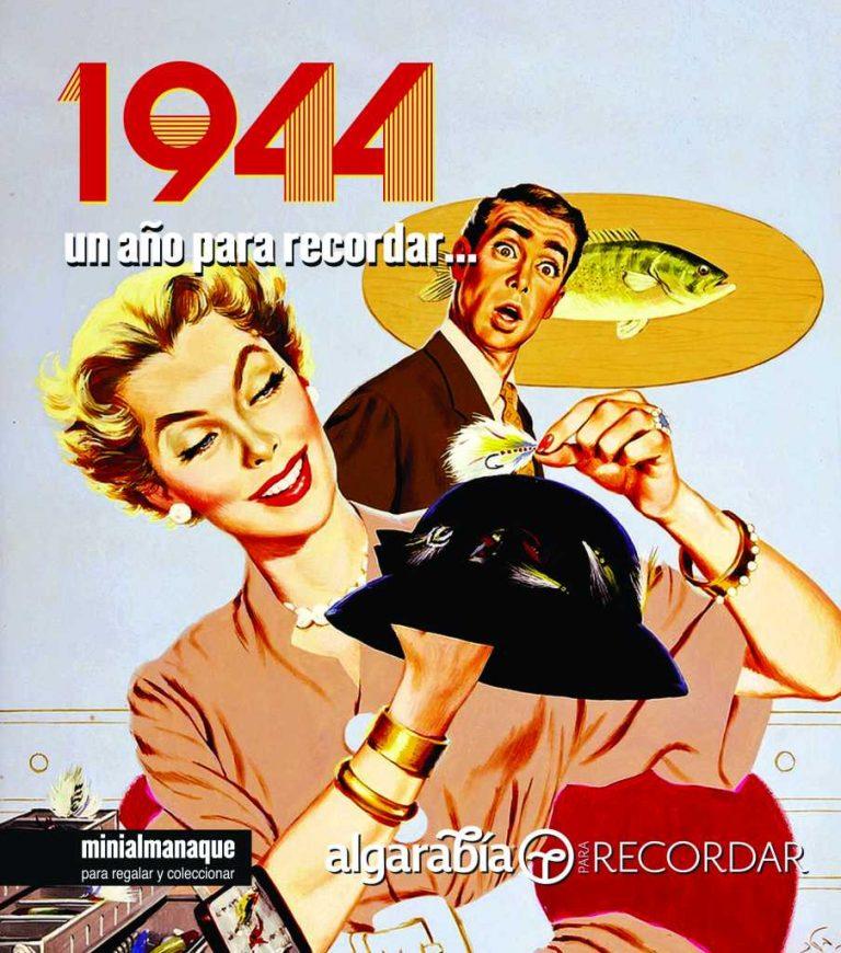 1944 Un año para recordar